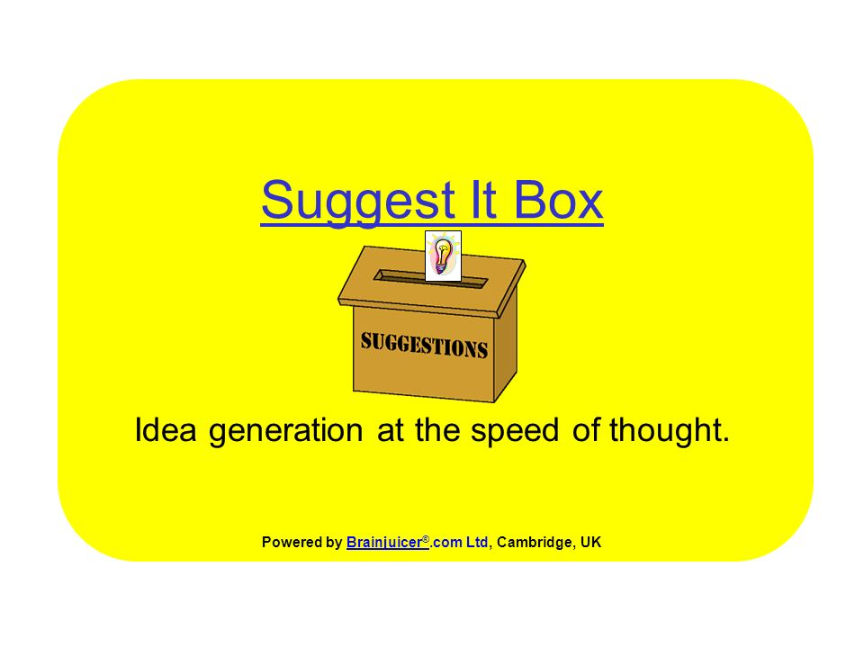 Suggest It Box Idea generation at the speed of thought.