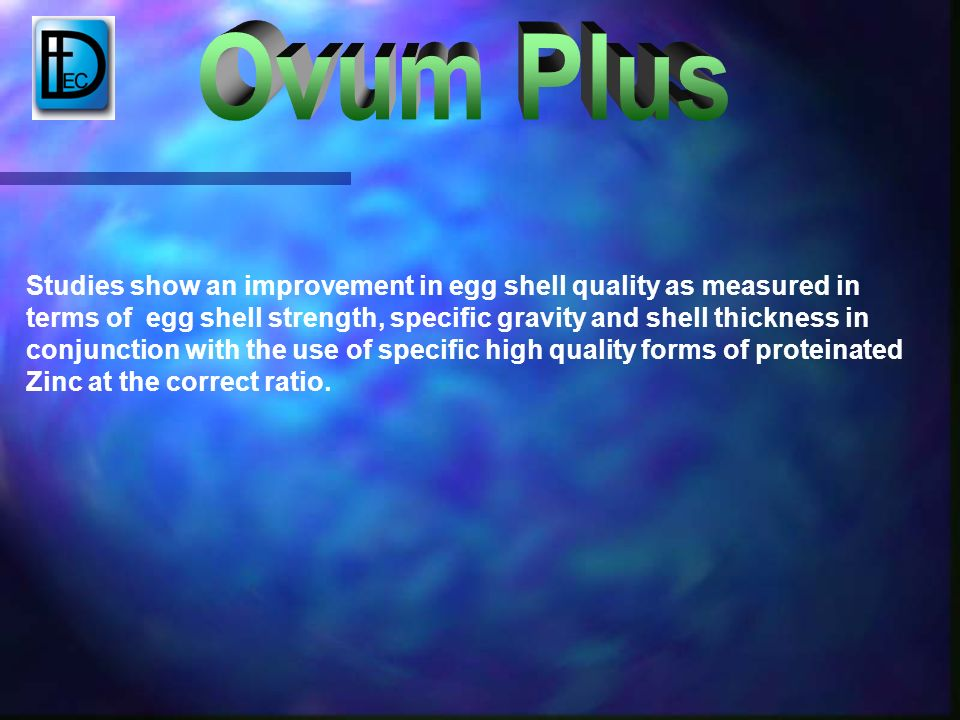 Studies show an improvement in egg shell quality as measured in terms of egg shell strength, specific gravity and shell thickness in conjunction with the use of specific high quality forms of proteinated Zinc at the correct ratio.