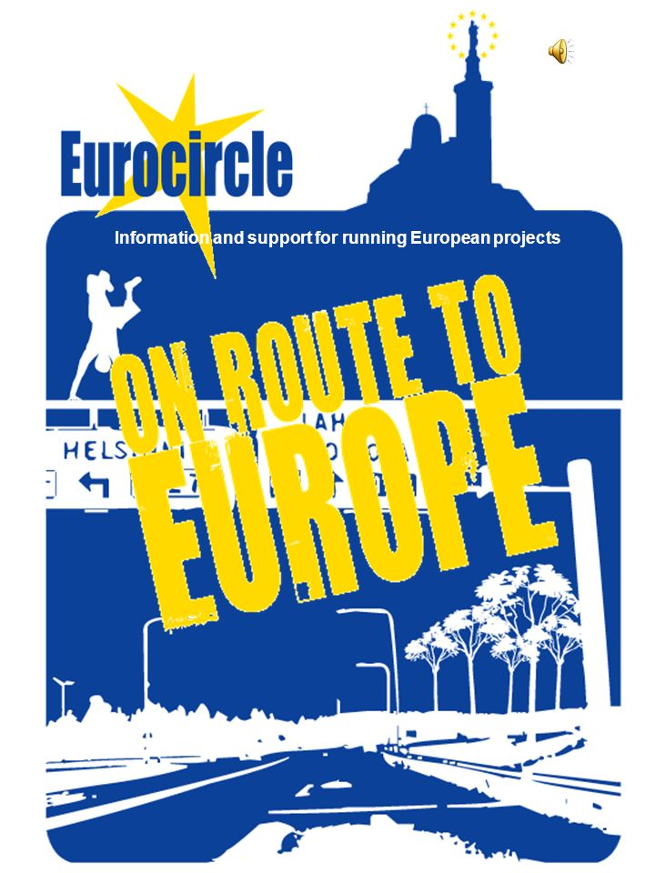 Information and support for running European projects