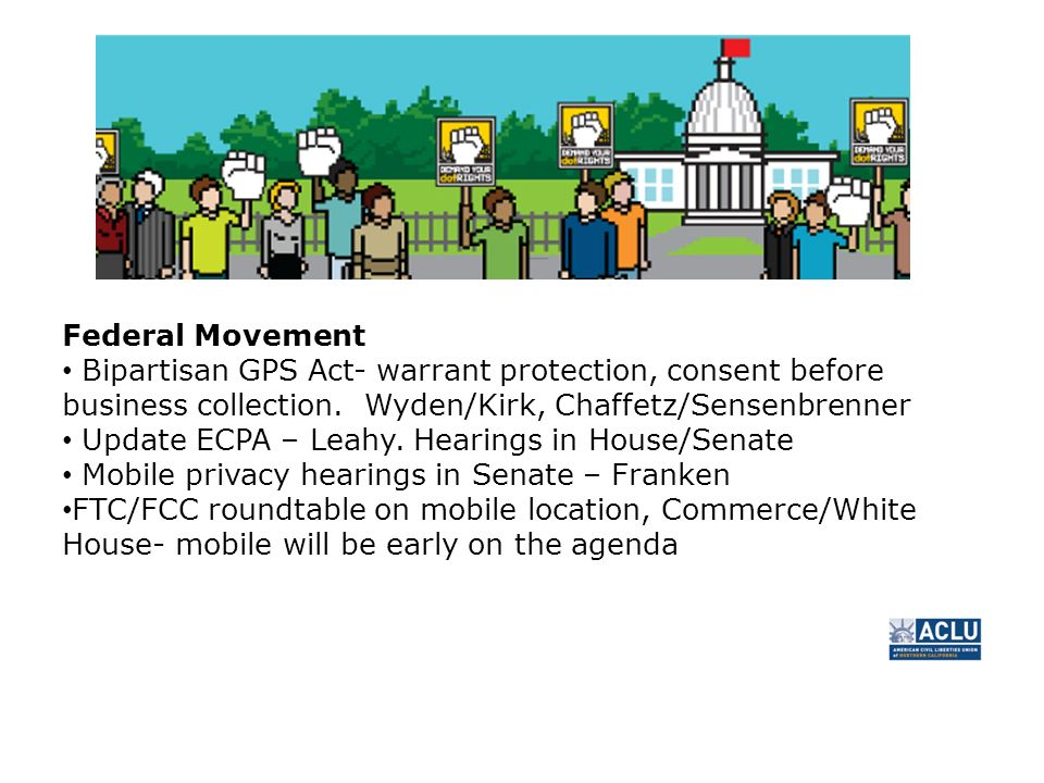 Federal Movement Bipartisan GPS Act- warrant protection, consent before business collection.