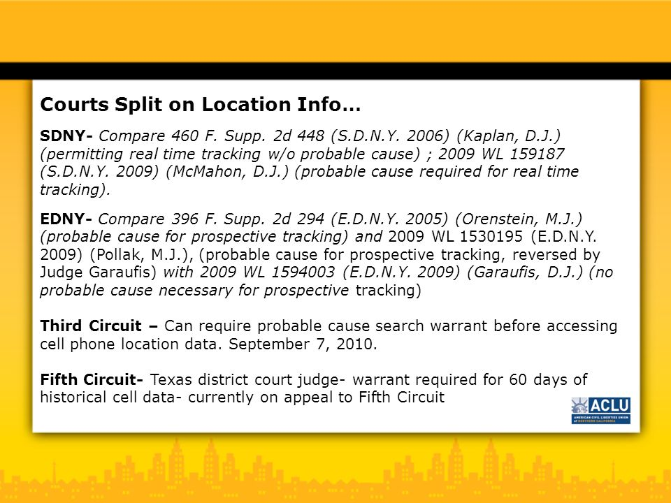 Courts Split on Location Info… SDNY- Compare 460 F.