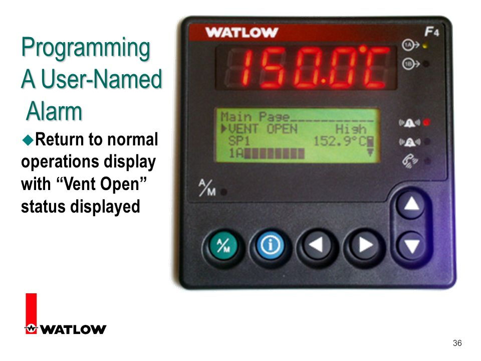 36 Programming A User-Named Alarm u Return to normal operations display with Vent Open status displayed