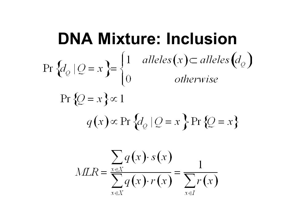DNA Mixture: Inclusion