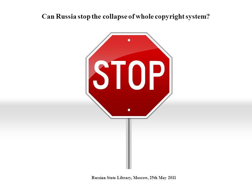 Can Russia stop the collapse of whole copyright system.