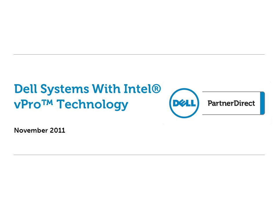 November 2011 Dell Systems With Intel® vPro Technology
