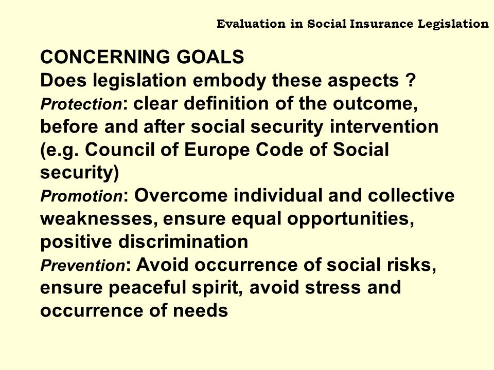 CONCERNING GOALS Does legislation embody these aspects .