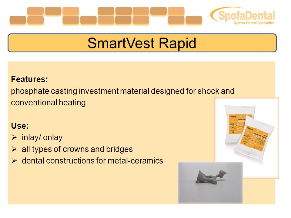 Features: phosphate casting investment material designed for shock and conventional heating Use: inlay/ onlay all types of crowns and bridges dental constructions for metal-ceramics SmartVest Rapid