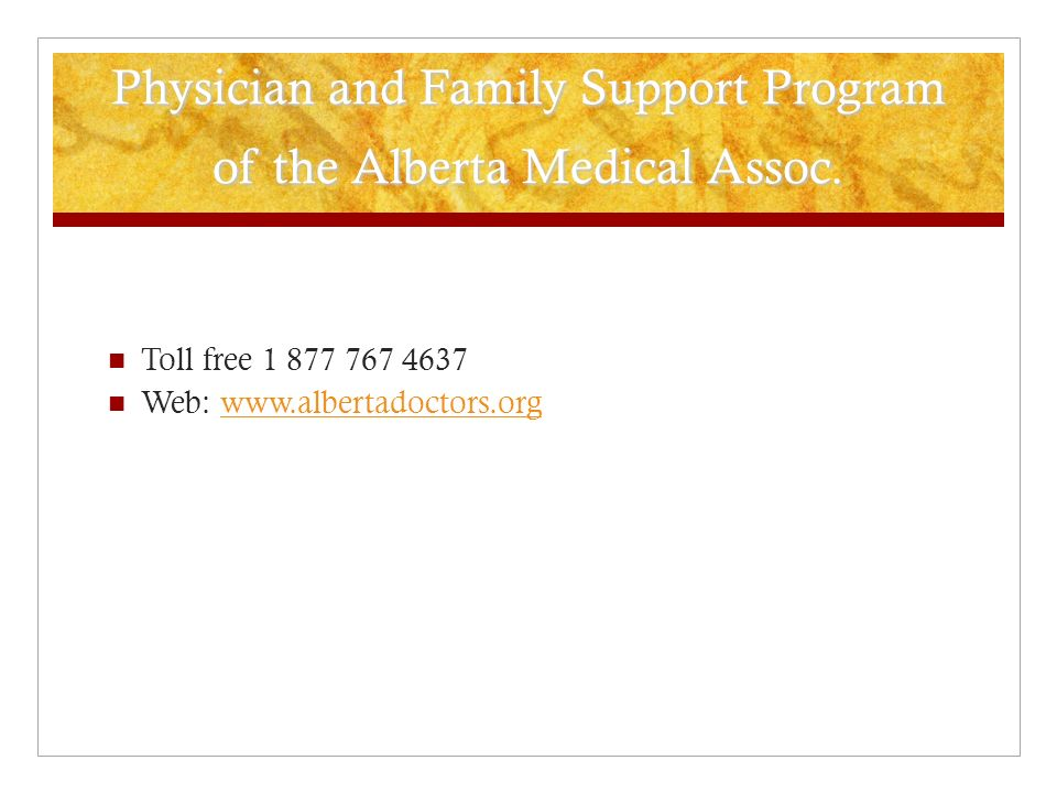 Physician and Family Support Program of the Alberta Medical Assoc.