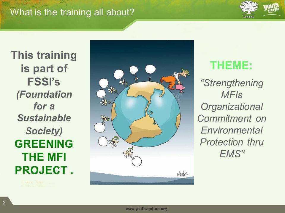 2 What is the training all about.