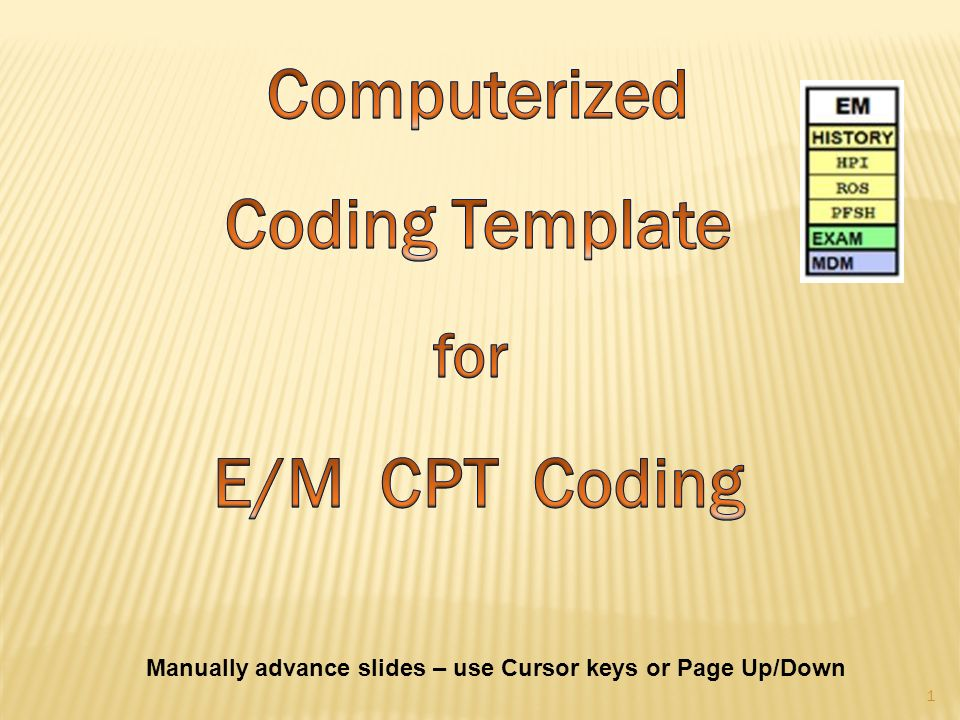 Manually advance slides – use Cursor keys or Page Up/Down 1