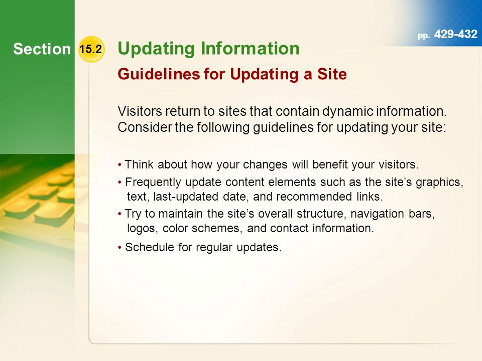 Section pp. 429-432 Updating Information Visitors return to sites that contain dynamic information.