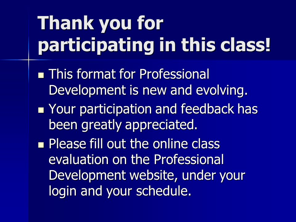 Thank you for participating in this class.