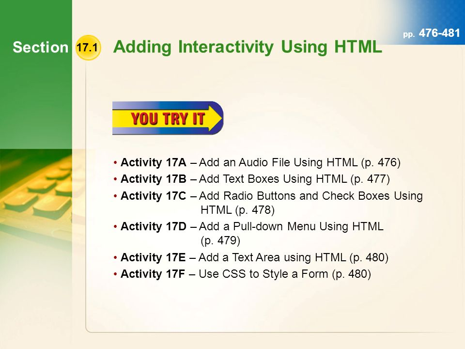 Section pp Adding Interactivity Using HTML Activity 17A – Add an Audio File Using HTML (p.