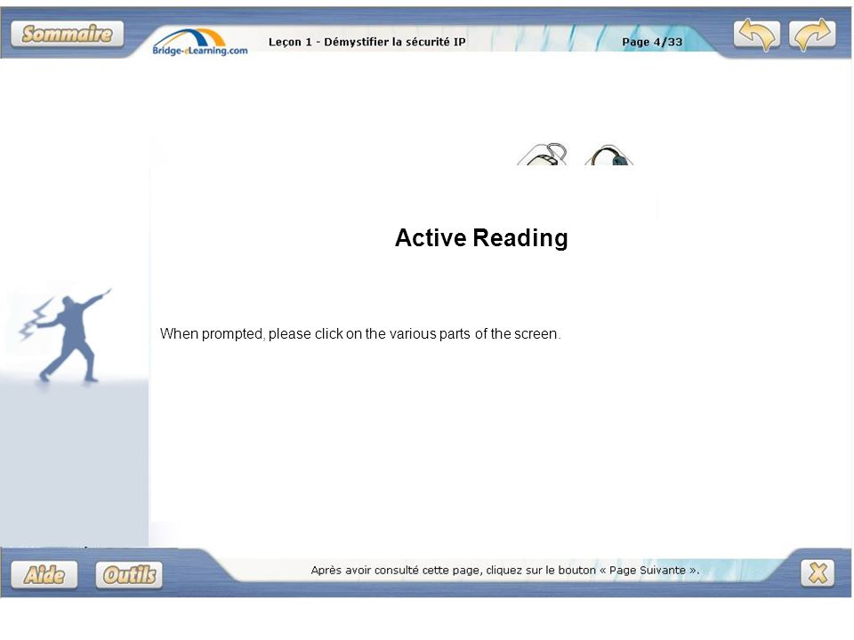 Active Reading When prompted, please click on the various parts of the screen.