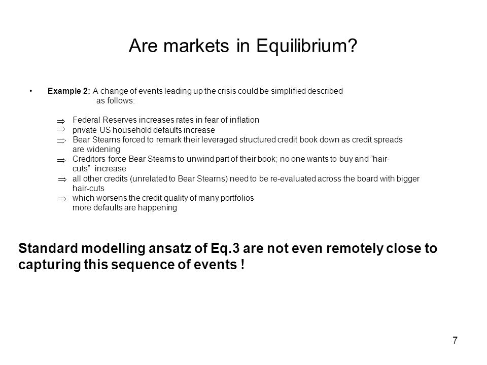 7 Are markets in Equilibrium.