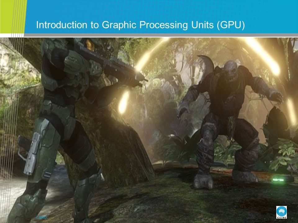CSIRO. Introduction to Graphic Processing Units (GPU)
