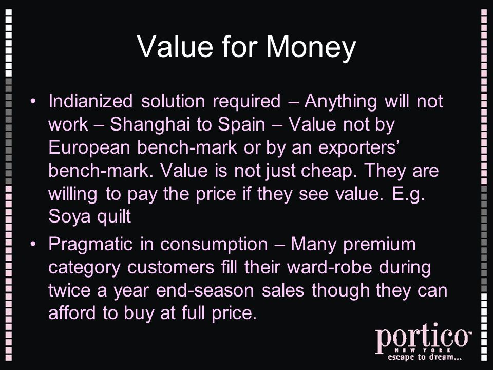 Value for Money Indianized solution required – Anything will not work – Shanghai to Spain – Value not by European bench-mark or by an exporters bench-mark.