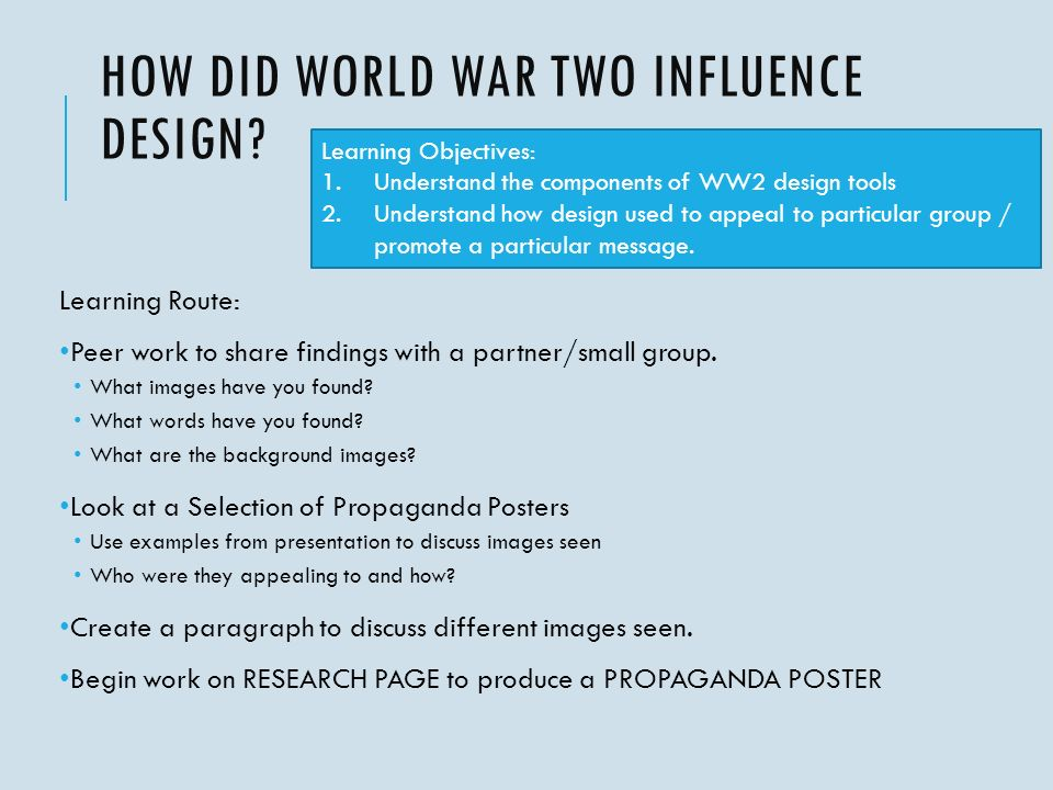HOW DID WORLD WAR TWO INFLUENCE DESIGN.