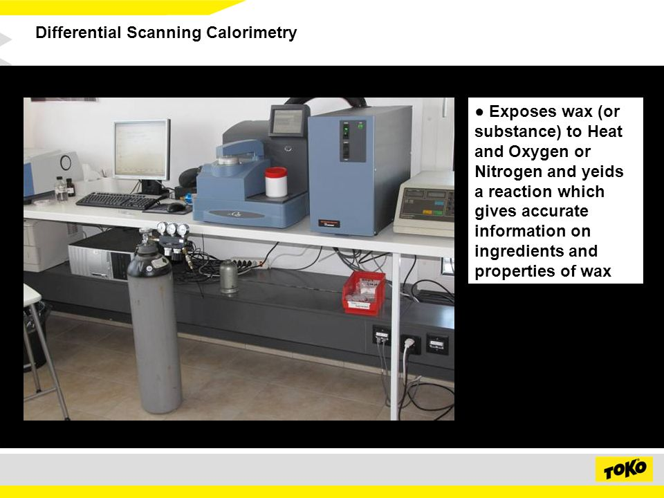 Differential Scanning Calorimetry Exposes wax (or substance) to Heat and Oxygen or Nitrogen and yeids a reaction which gives accurate information on ingredients and properties of wax