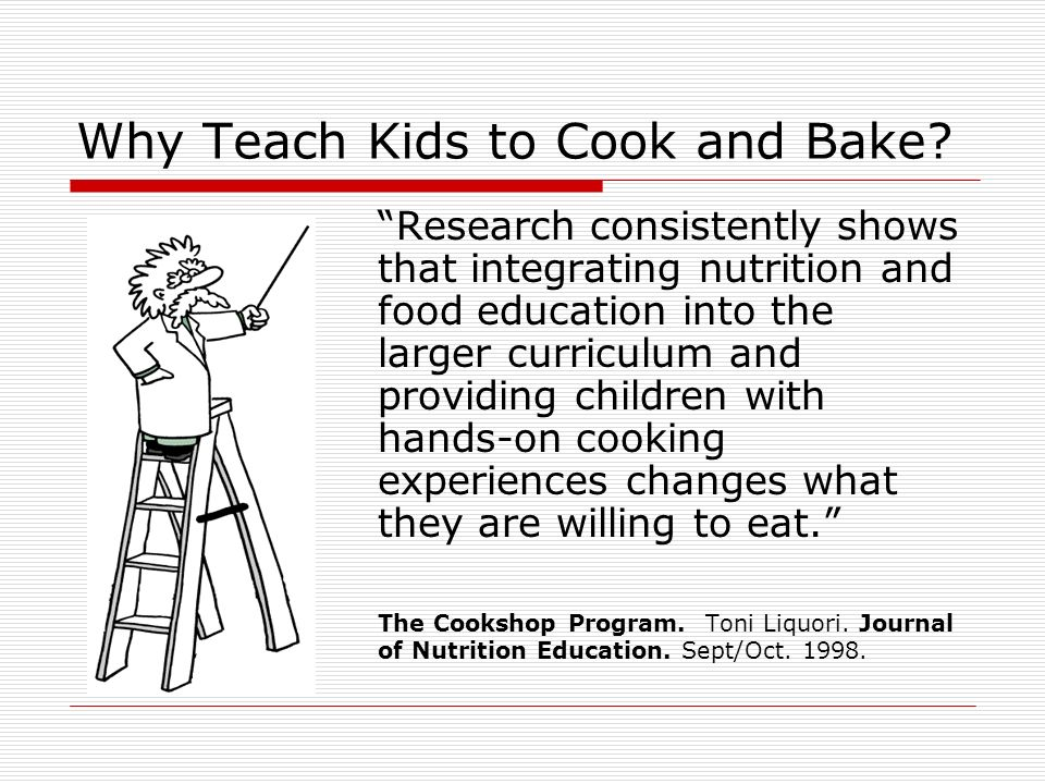 Why Teach Kids to Cook and Bake.