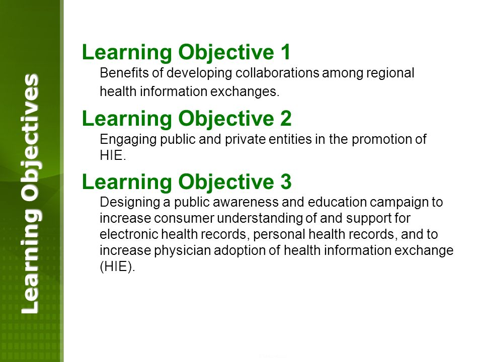 Learning Objective 1 Benefits of developing collaborations among regional health information exchanges.