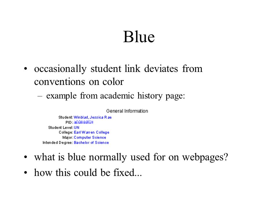 Blue occasionally student link deviates from conventions on color –example from academic history page: what is blue normally used for on webpages.