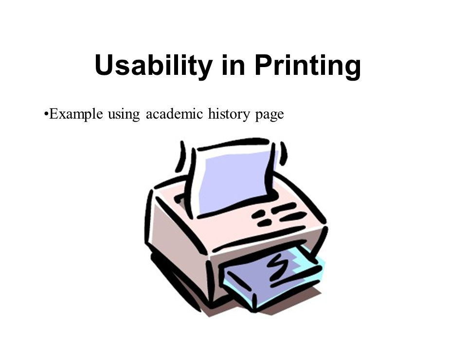 Usability in Printing Example using academic history page