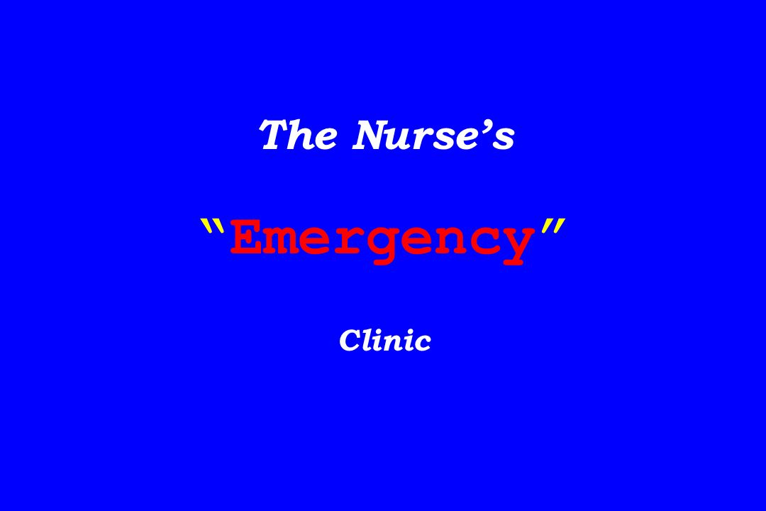 The Nurses Emergency Clinic