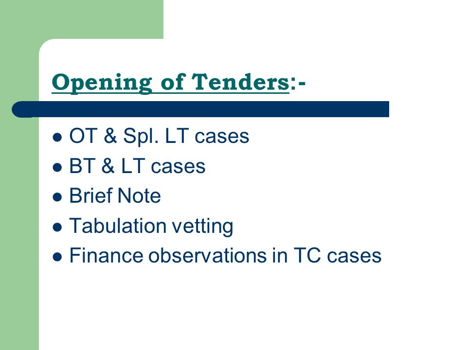 Opening of Tenders :- OT & Spl.