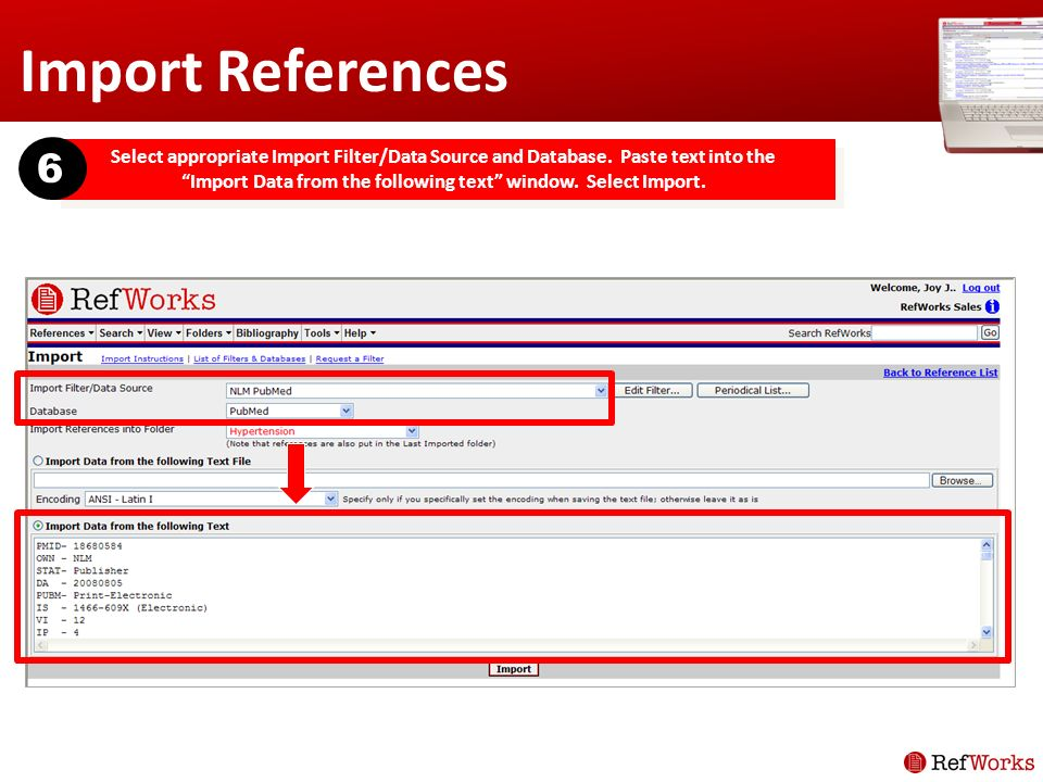 Import References Select appropriate Import Filter/Data Source and Database.