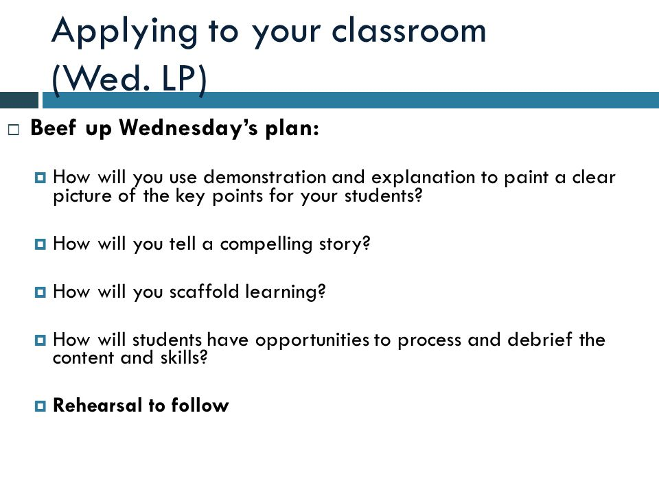 Applying to your classroom (Wed.