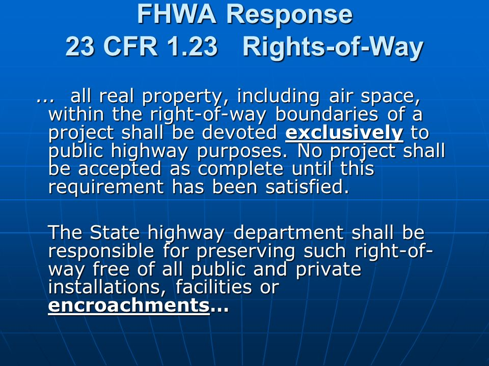 FHWA Response 23 CFR 1.23 Rights-of-Way...
