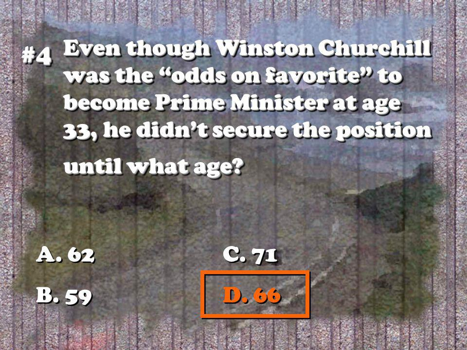 Even though Winston Churchill was the odds on favorite to become Prime Minister at age 33, he didnt secure the position until what age.
