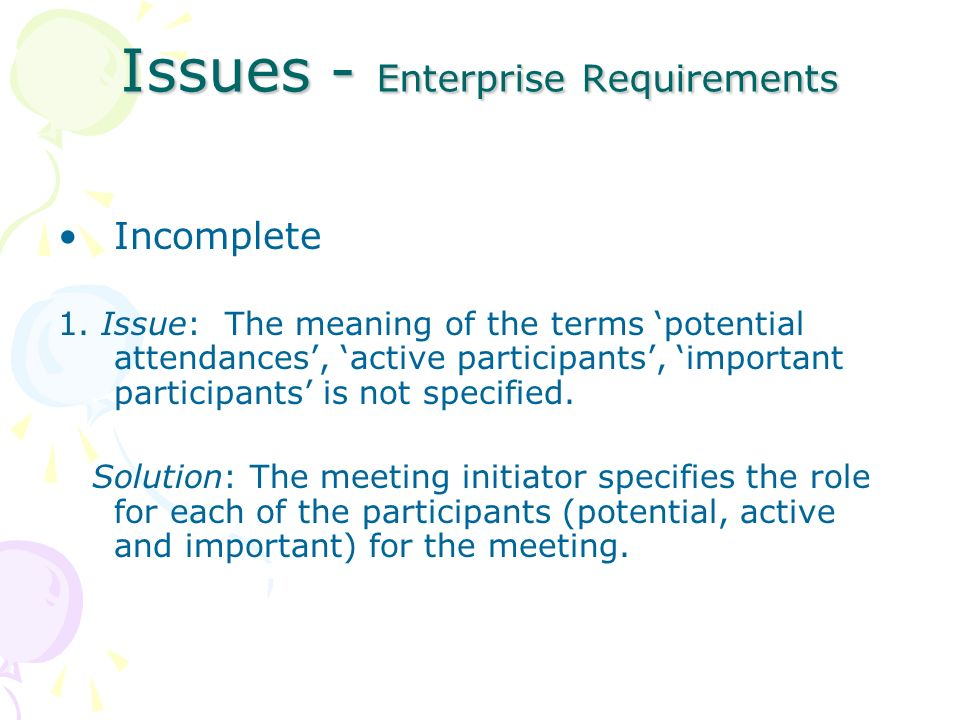 Issues - Enterprise Requirements Incomplete 1.