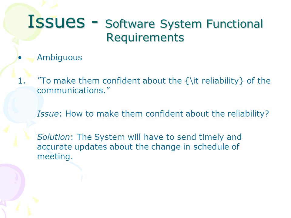 Issues - Software System Functional Requirements Ambiguous 1.