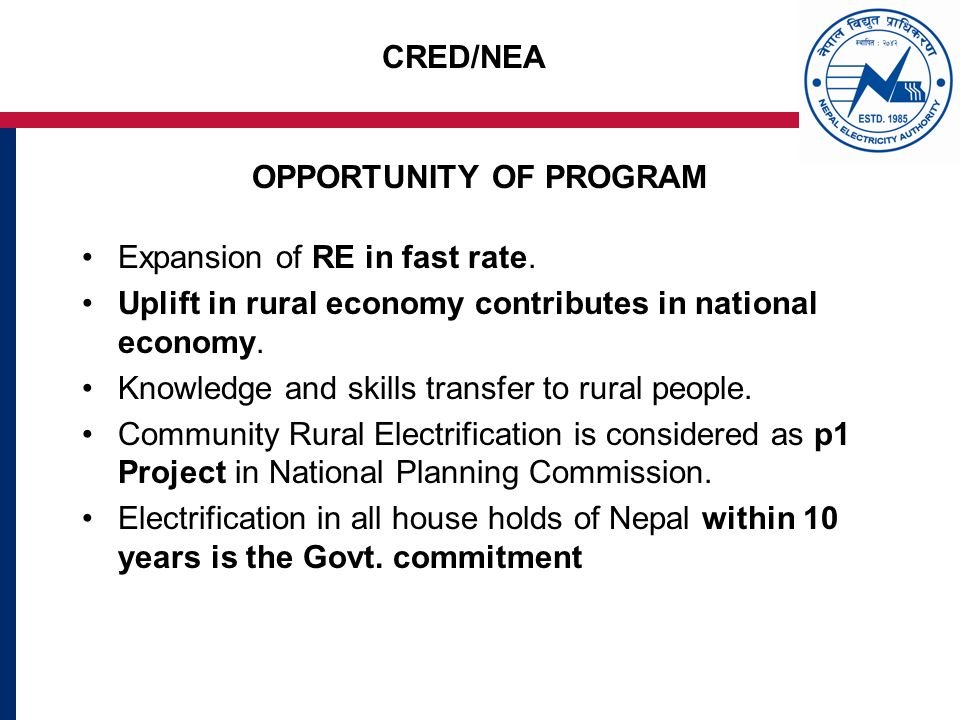 CRED/NEA OPPORTUNITY OF PROGRAM Expansion of RE in fast rate.