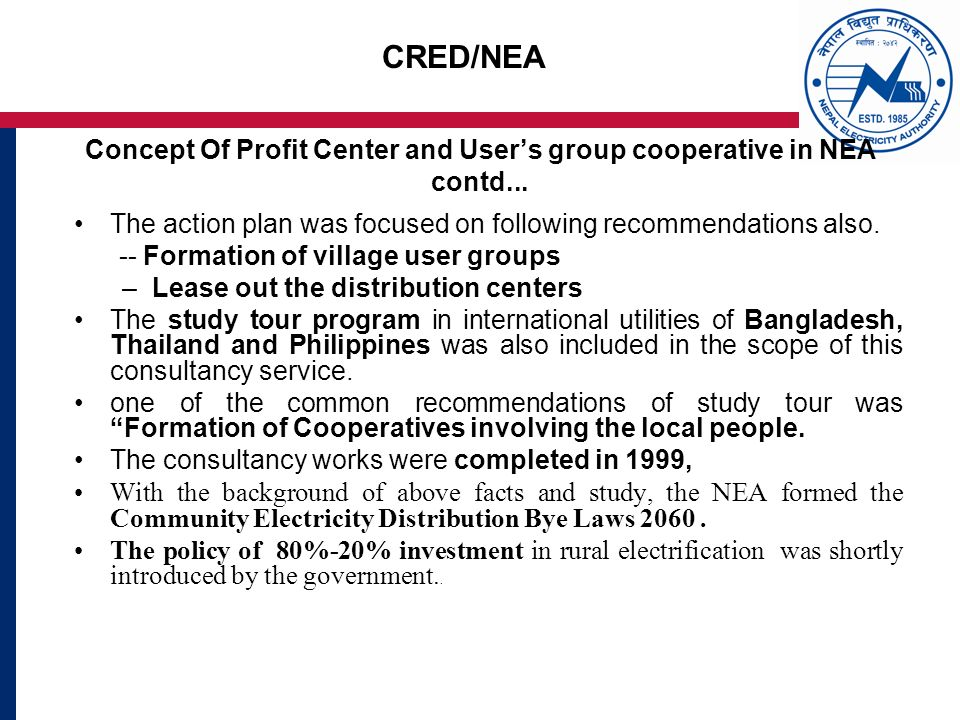 CRED/NEA Concept Of Profit Center and Users group cooperative in NEA contd...