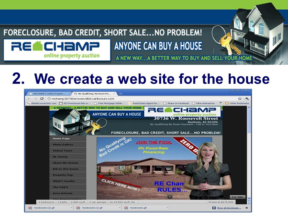 2. We create a web site for the house