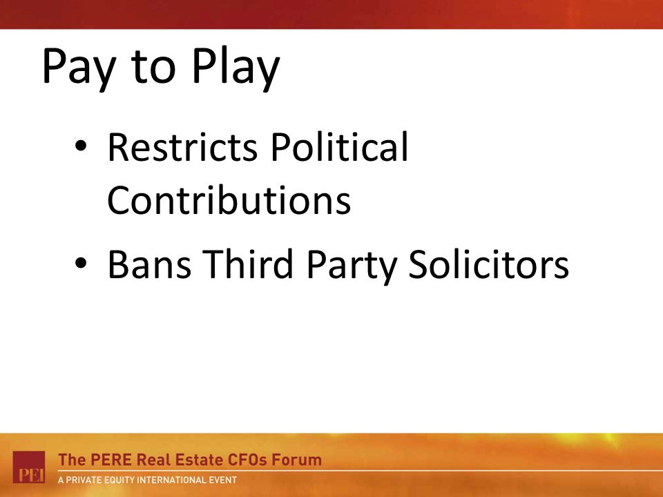 Pay to Play Restricts Political Contributions Bans Third Party Solicitors