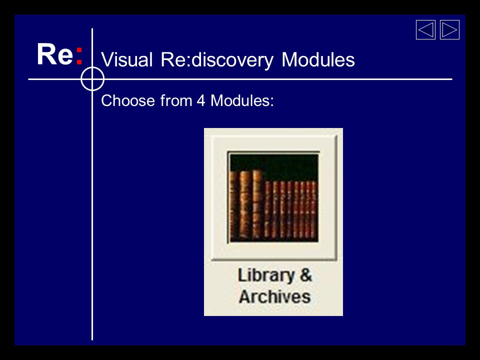 Choose from 4 Modules: Re : Visual Re:discovery Modules