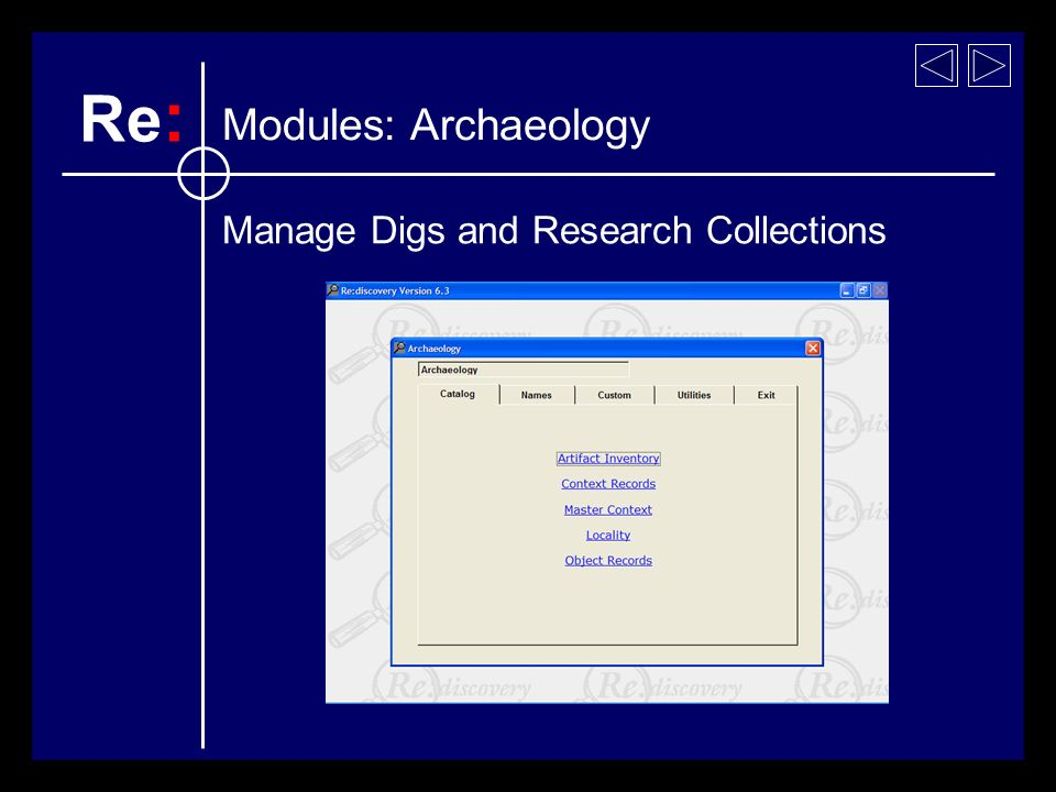 Manage Digs and Research Collections Modules: Archaeology Re :