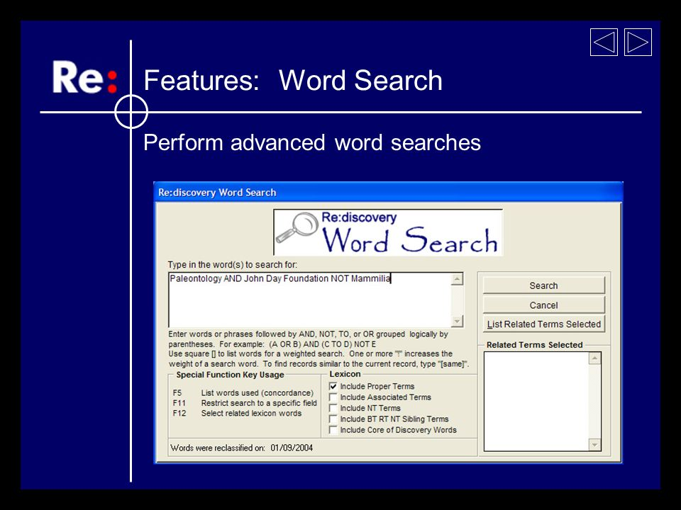 Perform advanced word searches Features: Word Search
