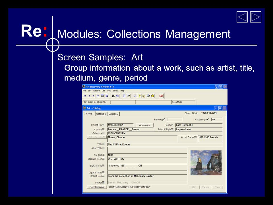 Screen Samples: Art Group information about a work, such as artist, title, medium, genre, period Re : Modules: Collections Management