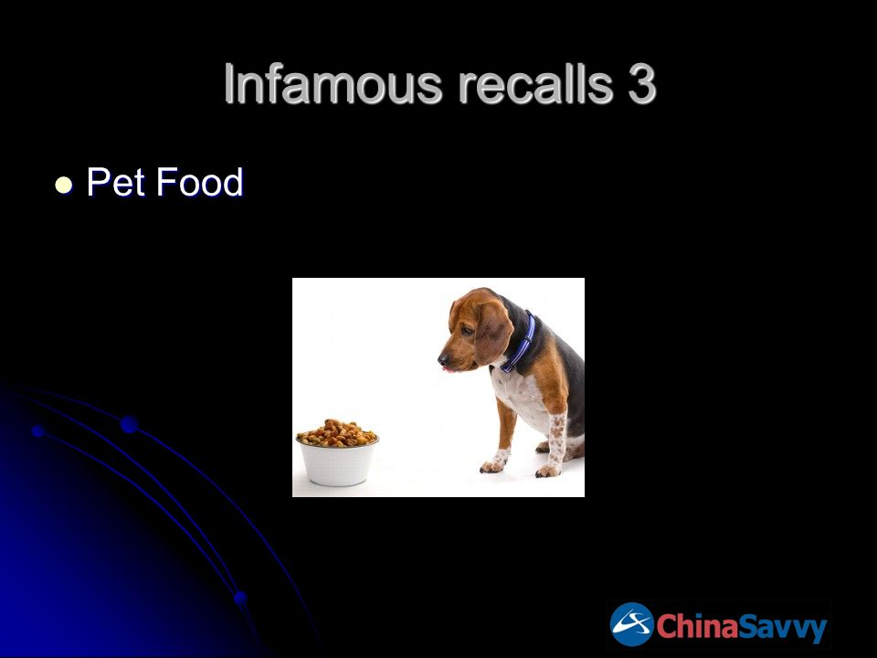 Infamous recalls 3 Pet Food Pet Food