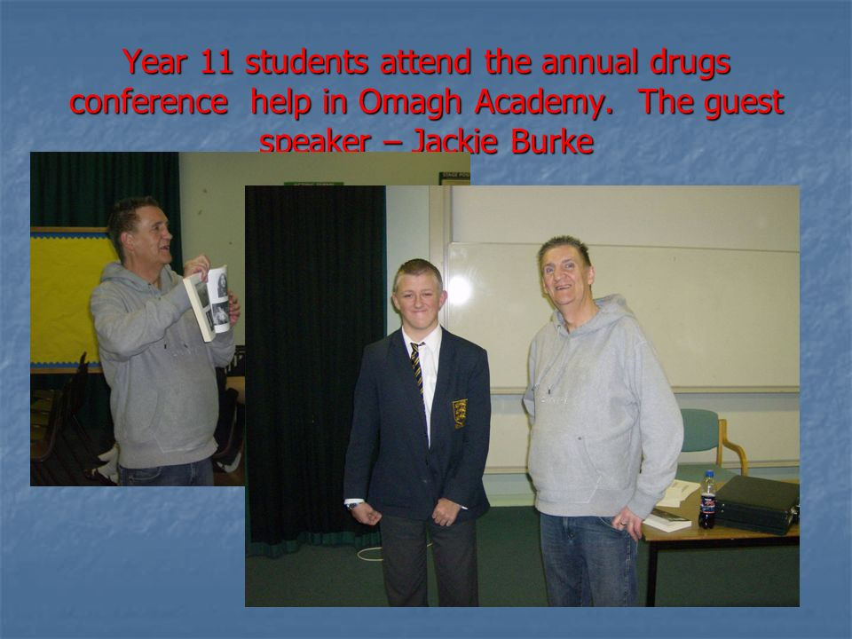 Year 11 students attend the annual drugs conference help in Omagh Academy.