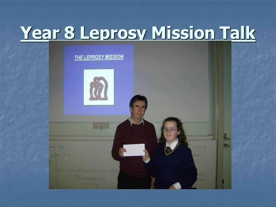 Year 8 Leprosy Mission Talk