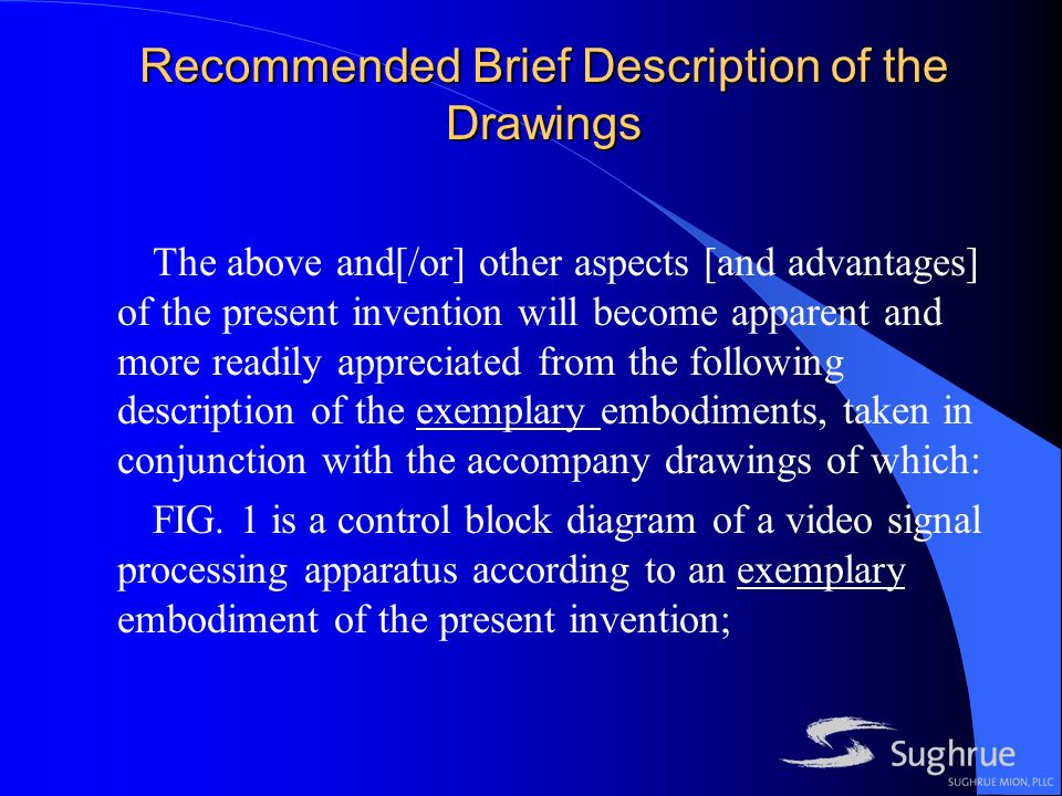 Recommended Brief Description of the Drawings The above and[/or] other aspects [and advantages] of the present invention will become apparent and more readily appreciated from the following description of the exemplary embodiments, taken in conjunction with the accompany drawings of which: FIG.