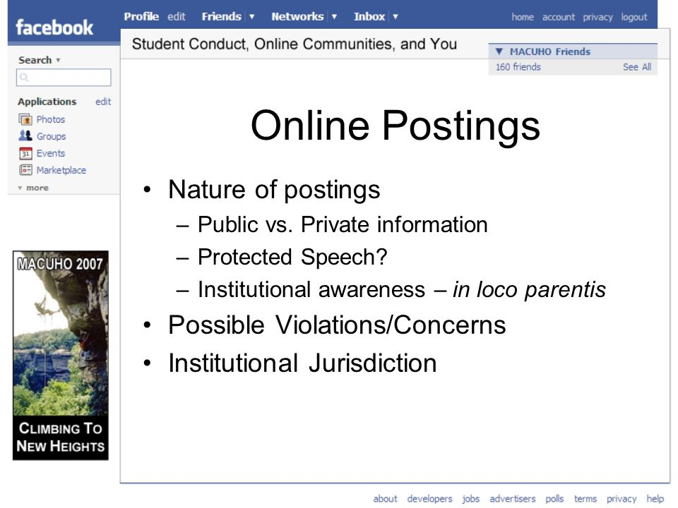 Online Postings Nature of postings –Public vs. Private information –Protected Speech.