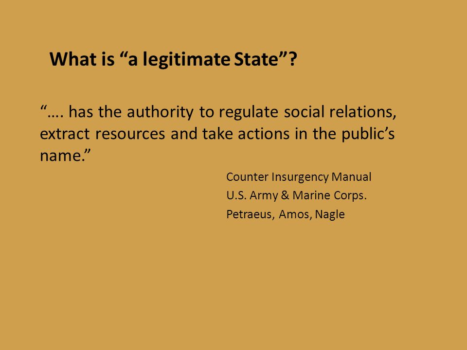 What is a legitimate State. ….