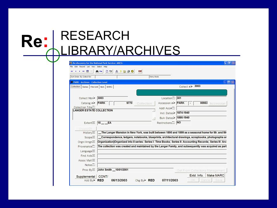 Re : RESEARCH LIBRARY/ARCHIVES
